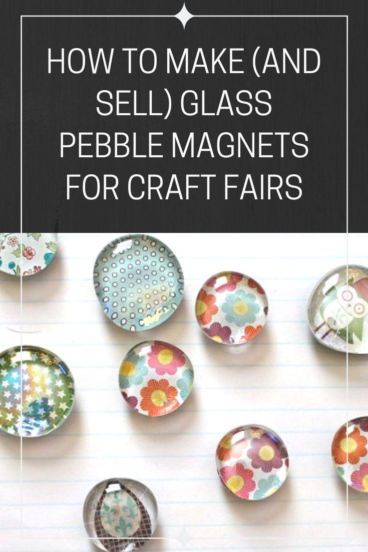 how to make DIY glass pebble magnets