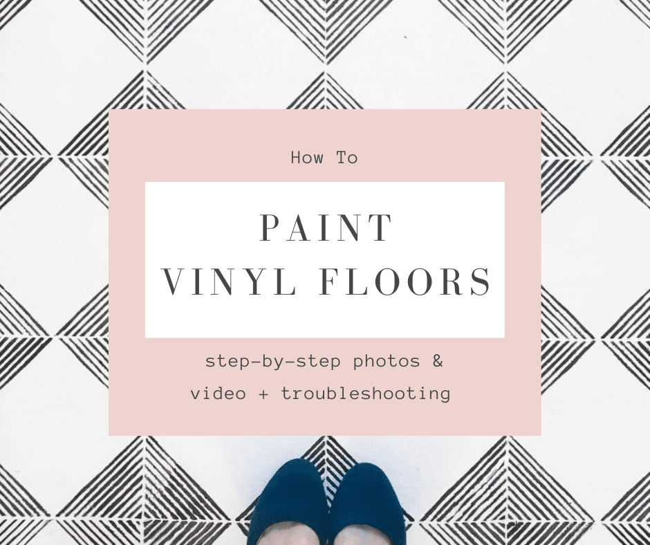 How To Paint Vinyl Floors Step by Step + Photos & VideoHow To Paint Vinyl Floors Step by Step + Photos & Video