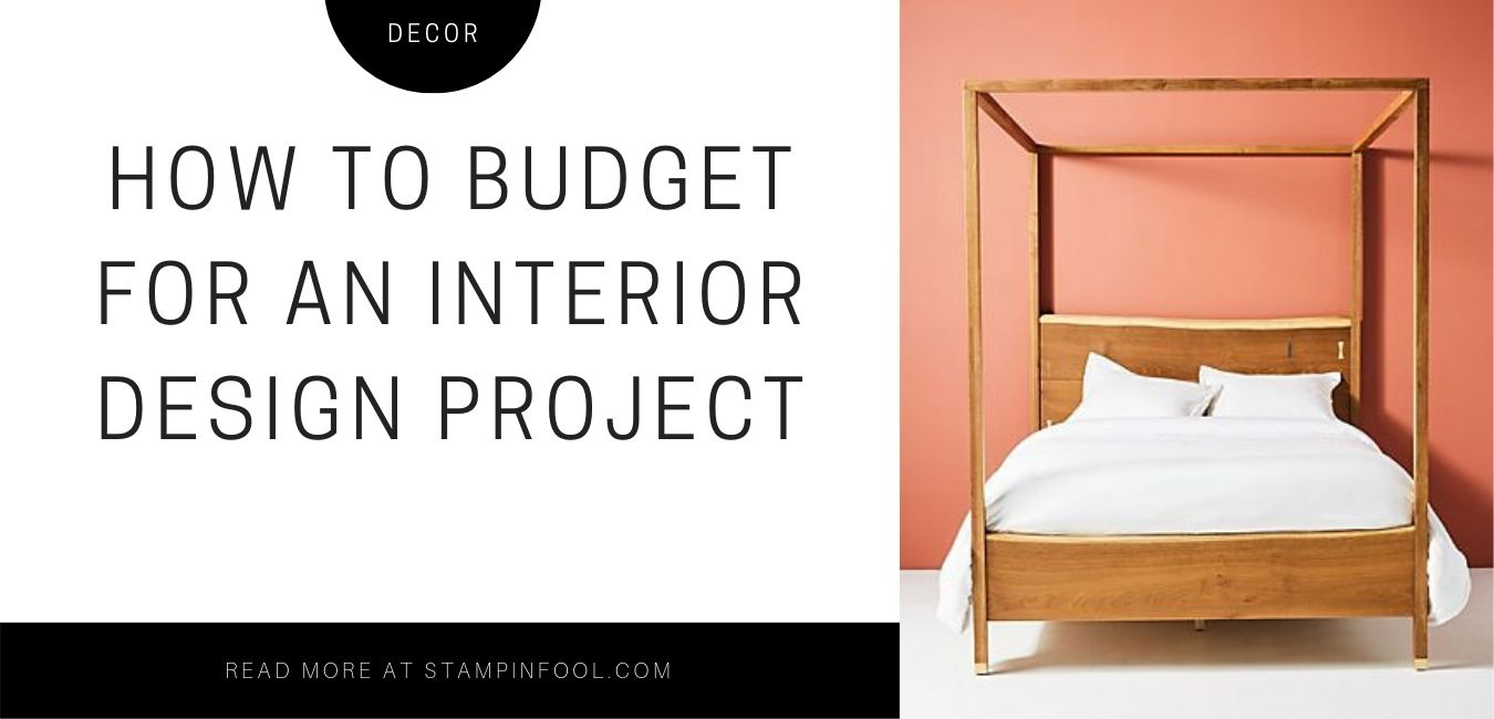 How to Budget for a Home Decor Project + FREE Budget Spreadsheet