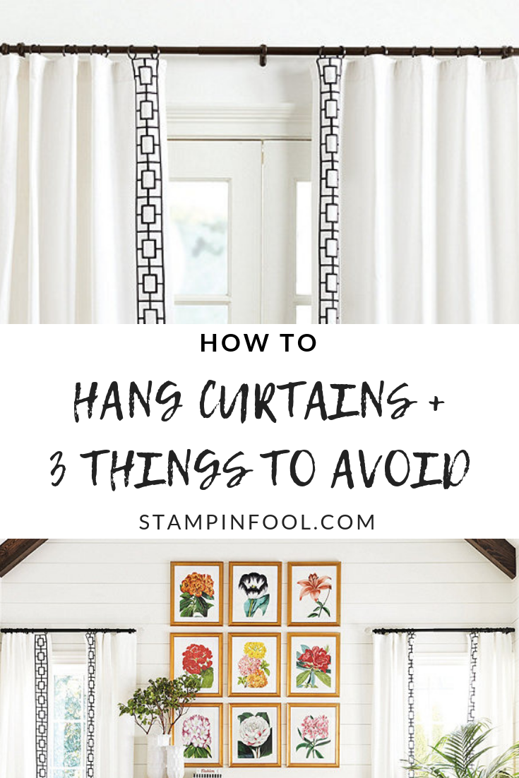 How To Hang Curtains Like A Pro 3 Do S 3 Dont S Stampinfool Com