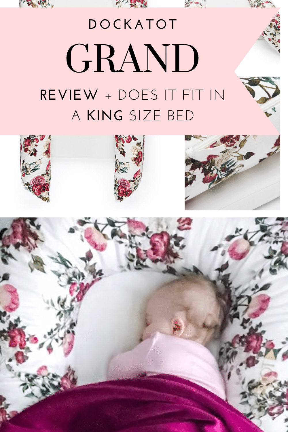 DOCKATOT GRAND REVIEW + How Dockatot Grand Fits in a Kind Size Bed