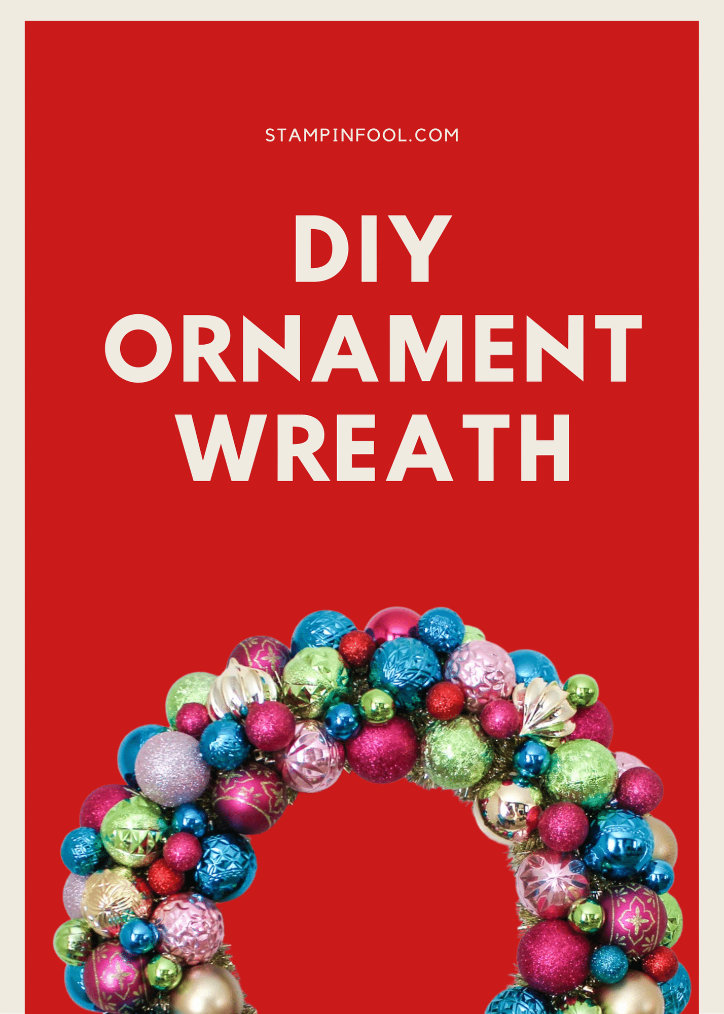 YouTube Tutorial for How to Make A DIY or Vintage Ornament Wreath