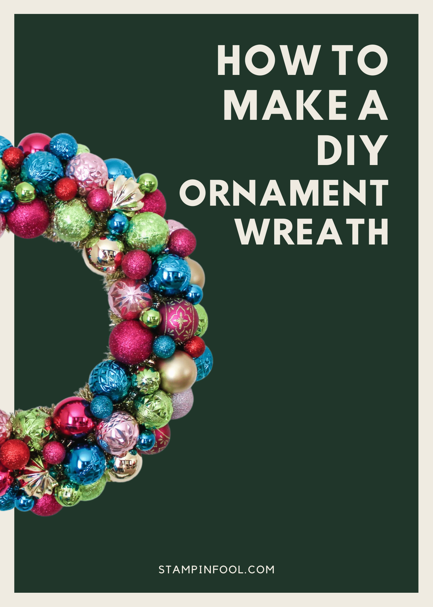 Tutorial for How to Make A DIY or Vintage Christmas Ornament Wreath in 2021