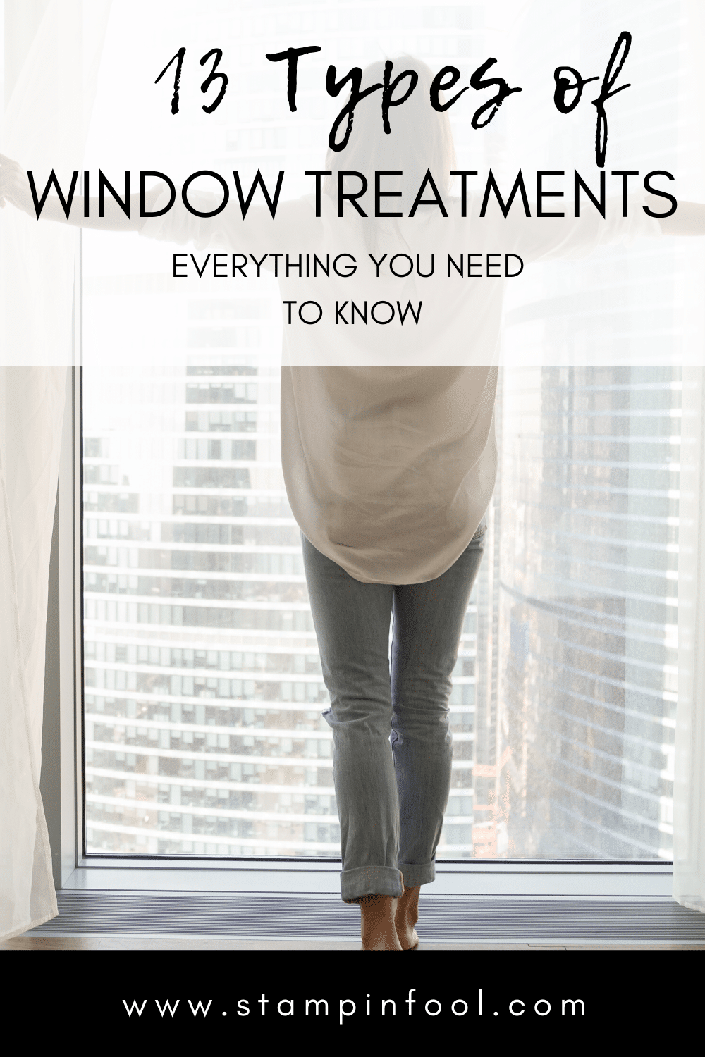 13 Types of Window Treatments & Everything you Need to Know!
