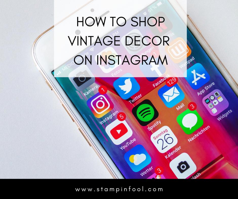 How to Shop On Vintage Home Decor & Furniture Instagram