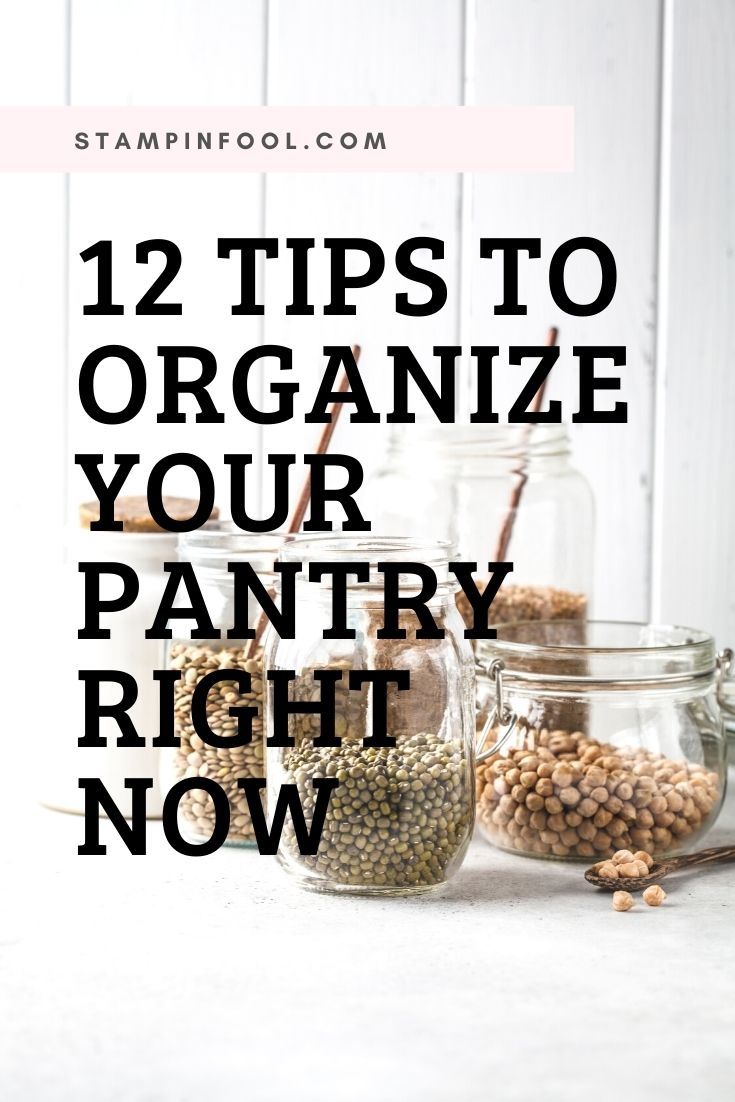 12 Tips to an Instantly Organized Pantry in 2021