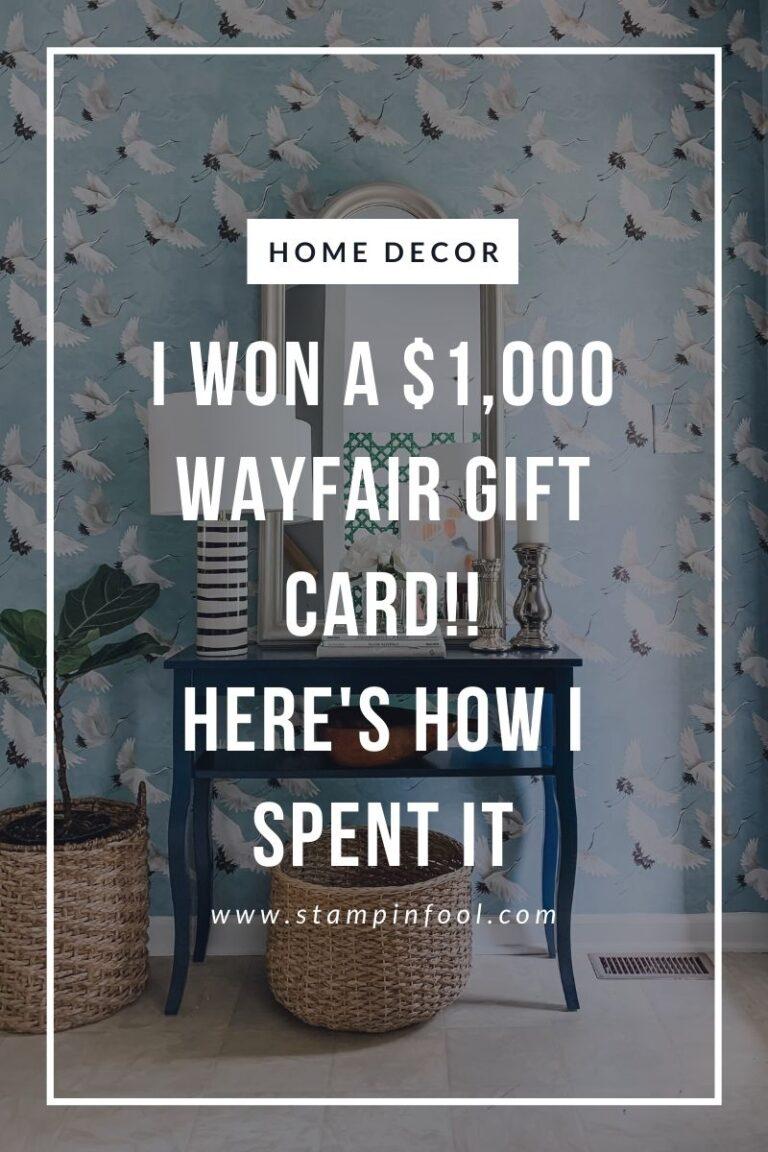 I WON $1,000 WAYFAIR GIFT CARD: HERE'S HOW I SPENT IT