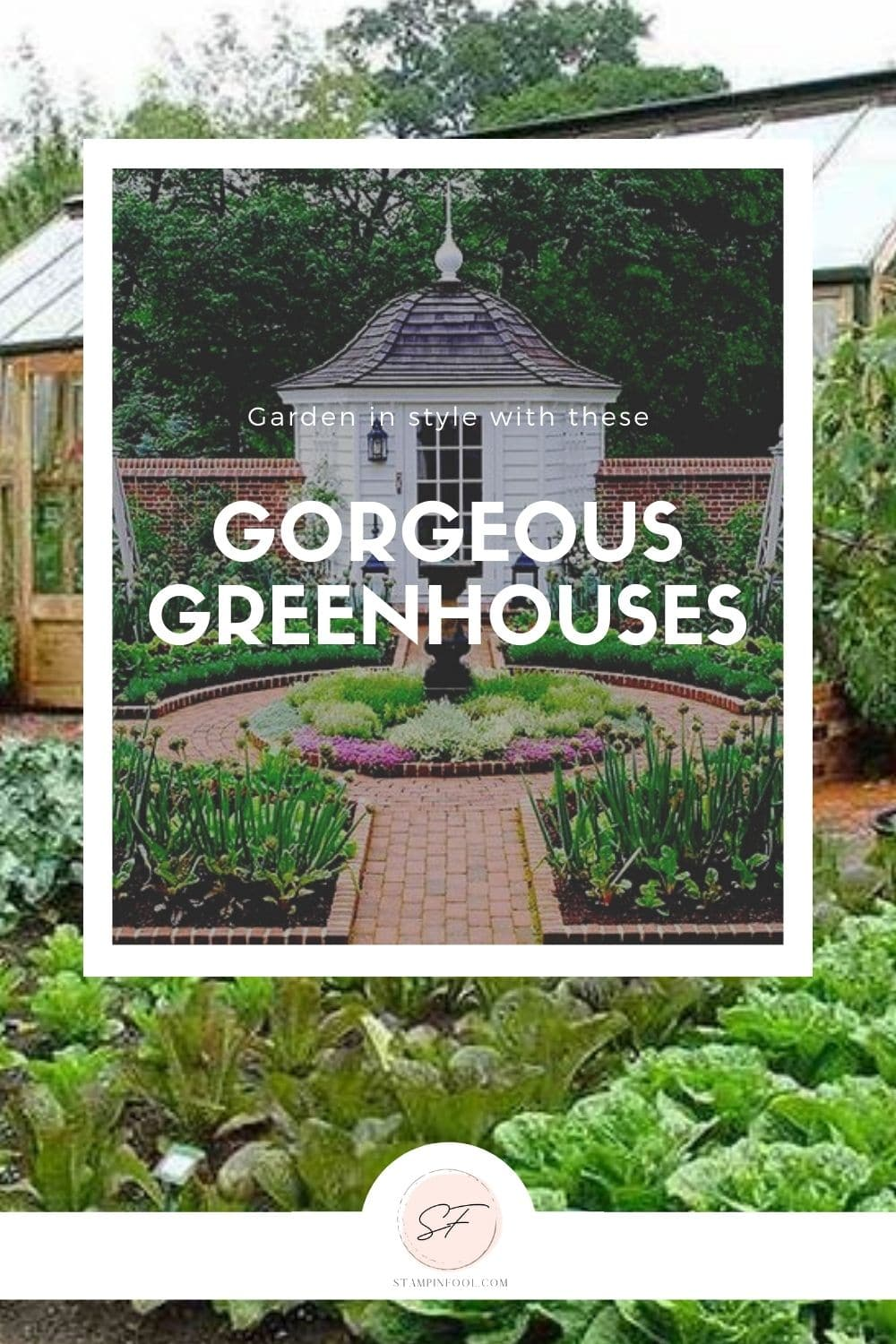 GREENHOUSES: HOW TO CREATE A GORGEOUS BACKYARD INSTANTLY