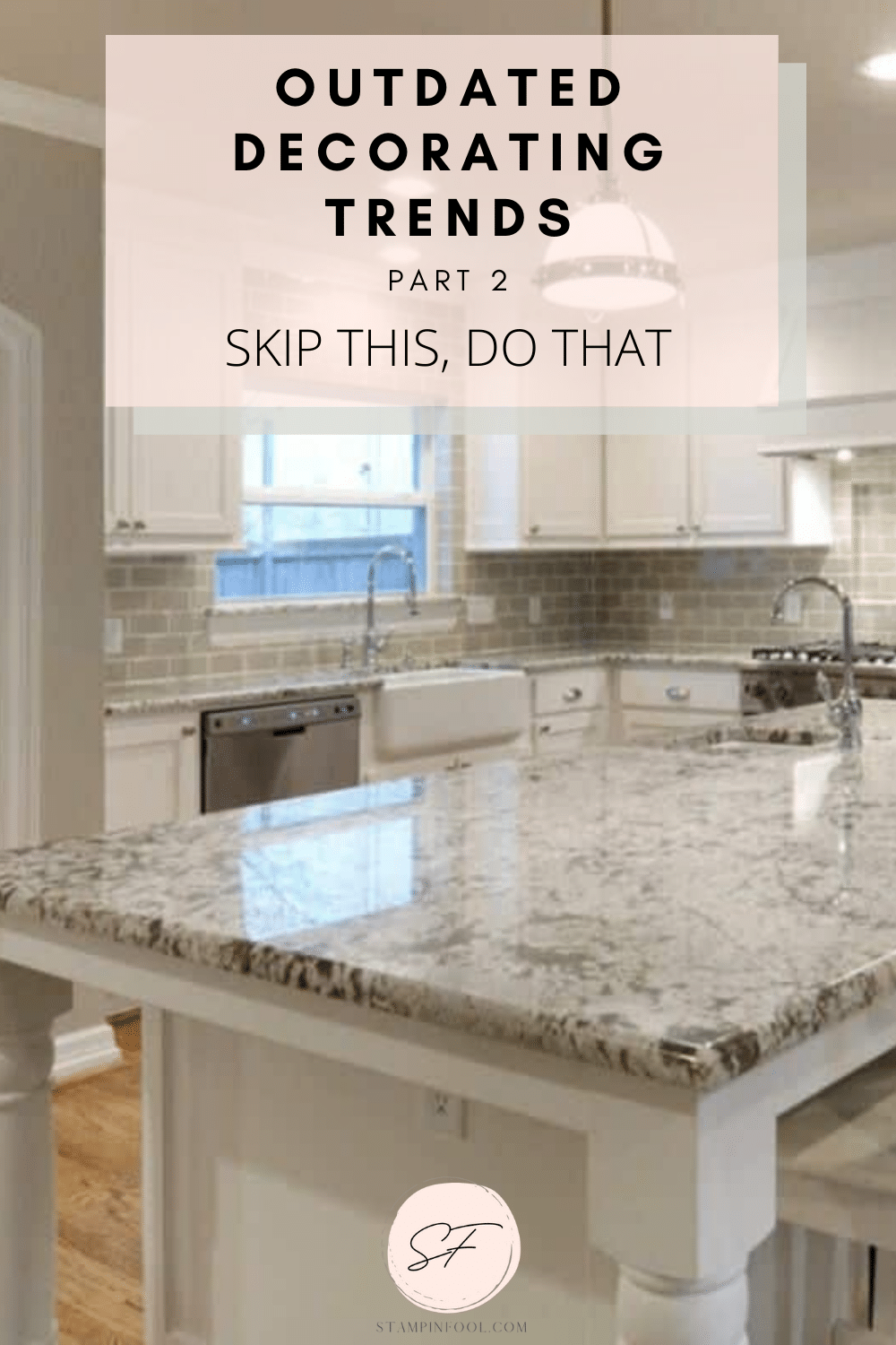 Outdated Decorating Trends You Should Ditch (2021), Part 2