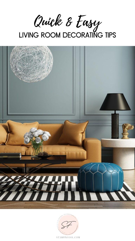 QUICK & EASY: LIVING ROOM DECORATING CHECKLIST