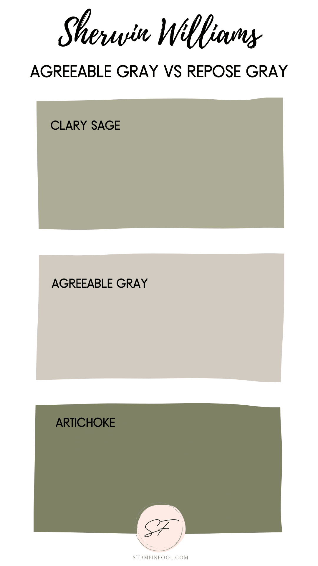 SW Agreeable Gray can have slight green undertones